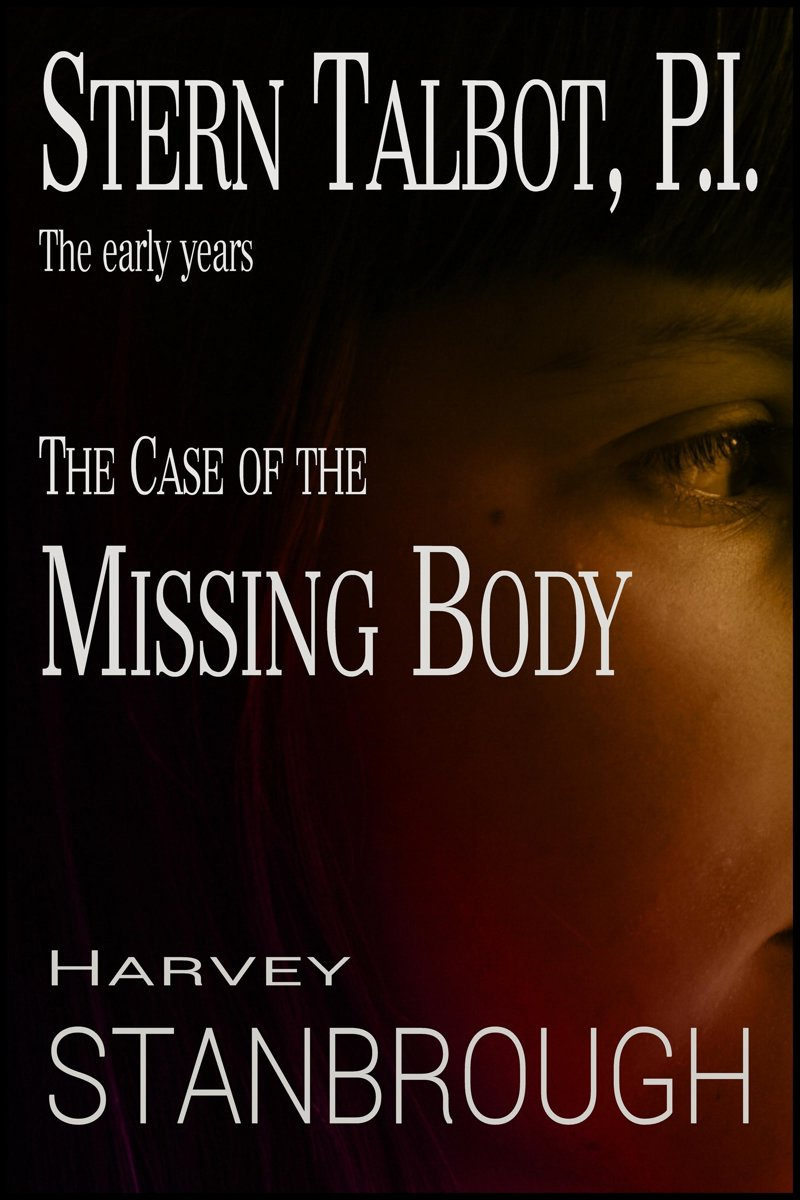 Stern Talbot, P.I.: The Early Years: The Case of the Missing Body