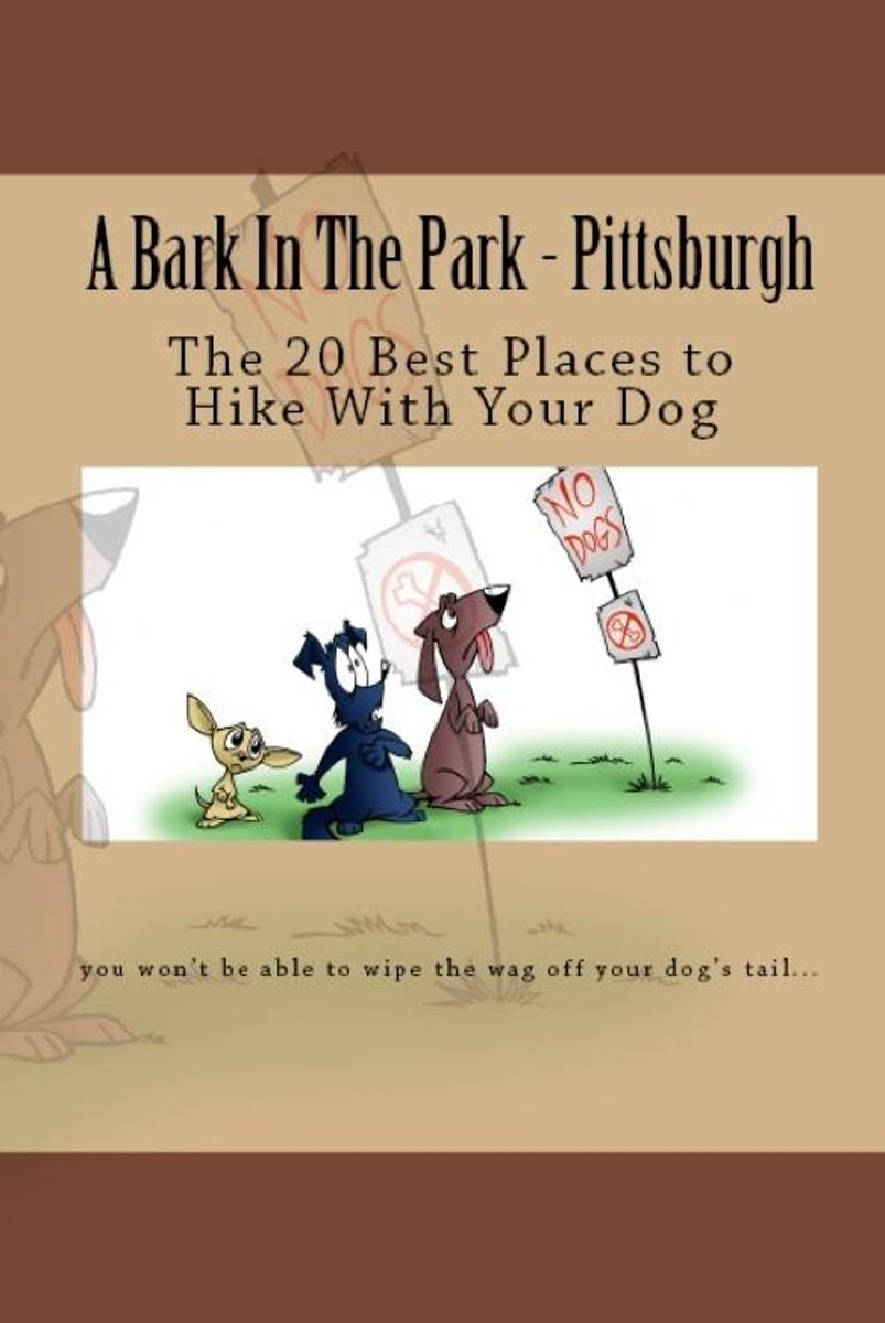 A Bark In The Park-Pittsburgh: The 20 Best Places To Hike With Your Dog