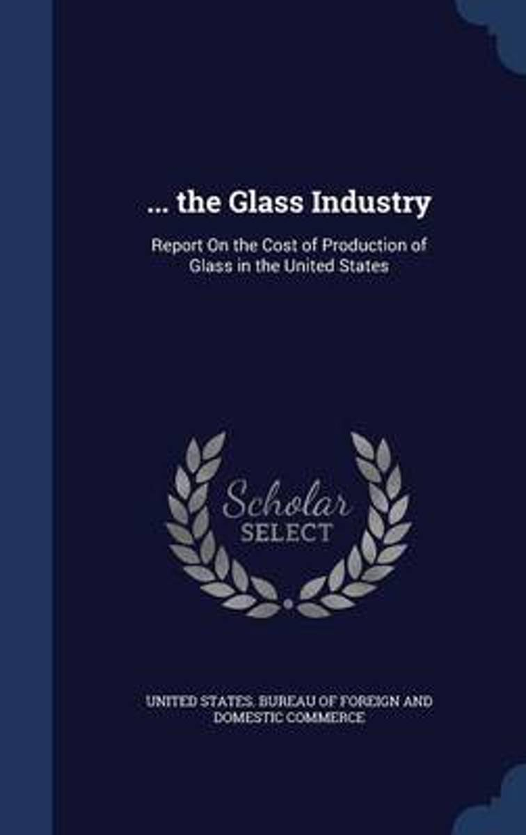 ... the Glass Industry