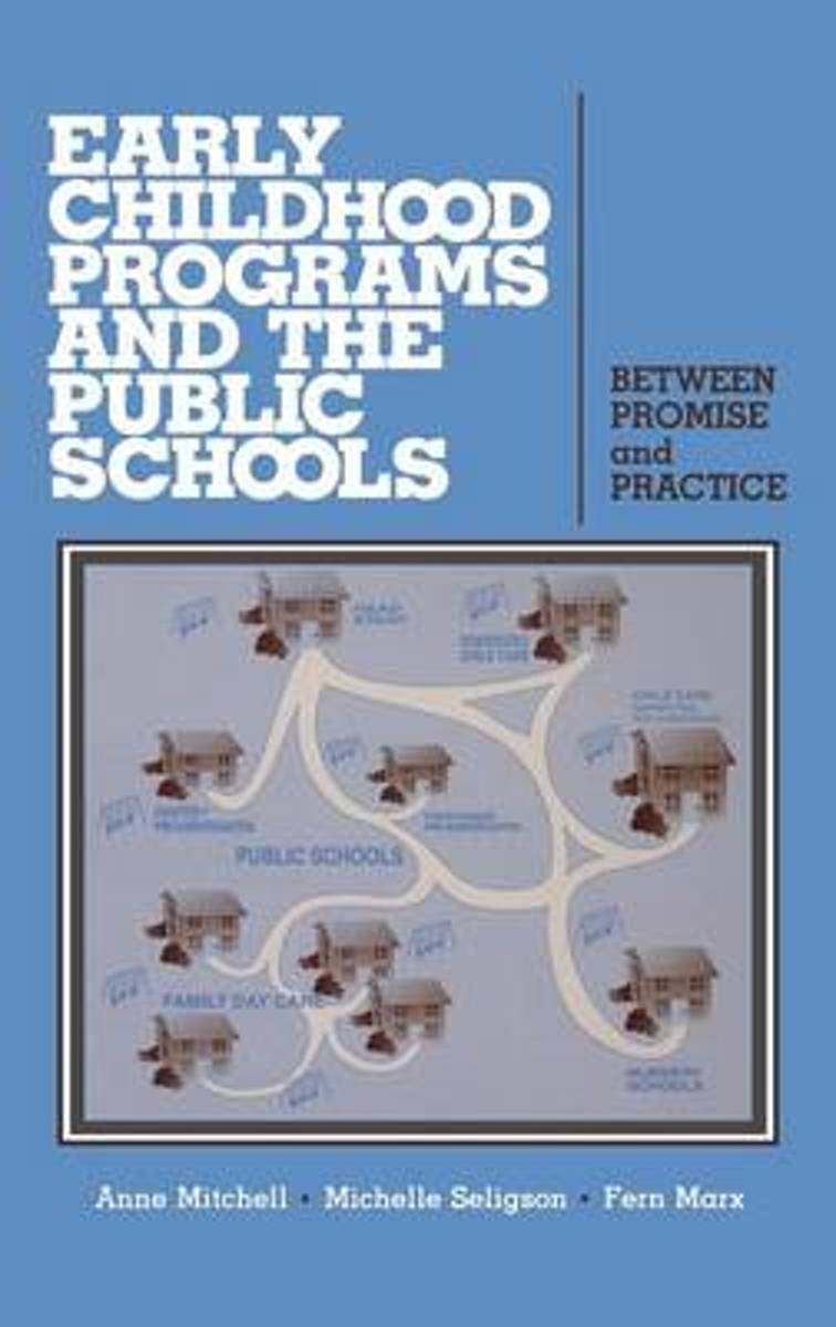 Early Childhood Programs and the Public Schools