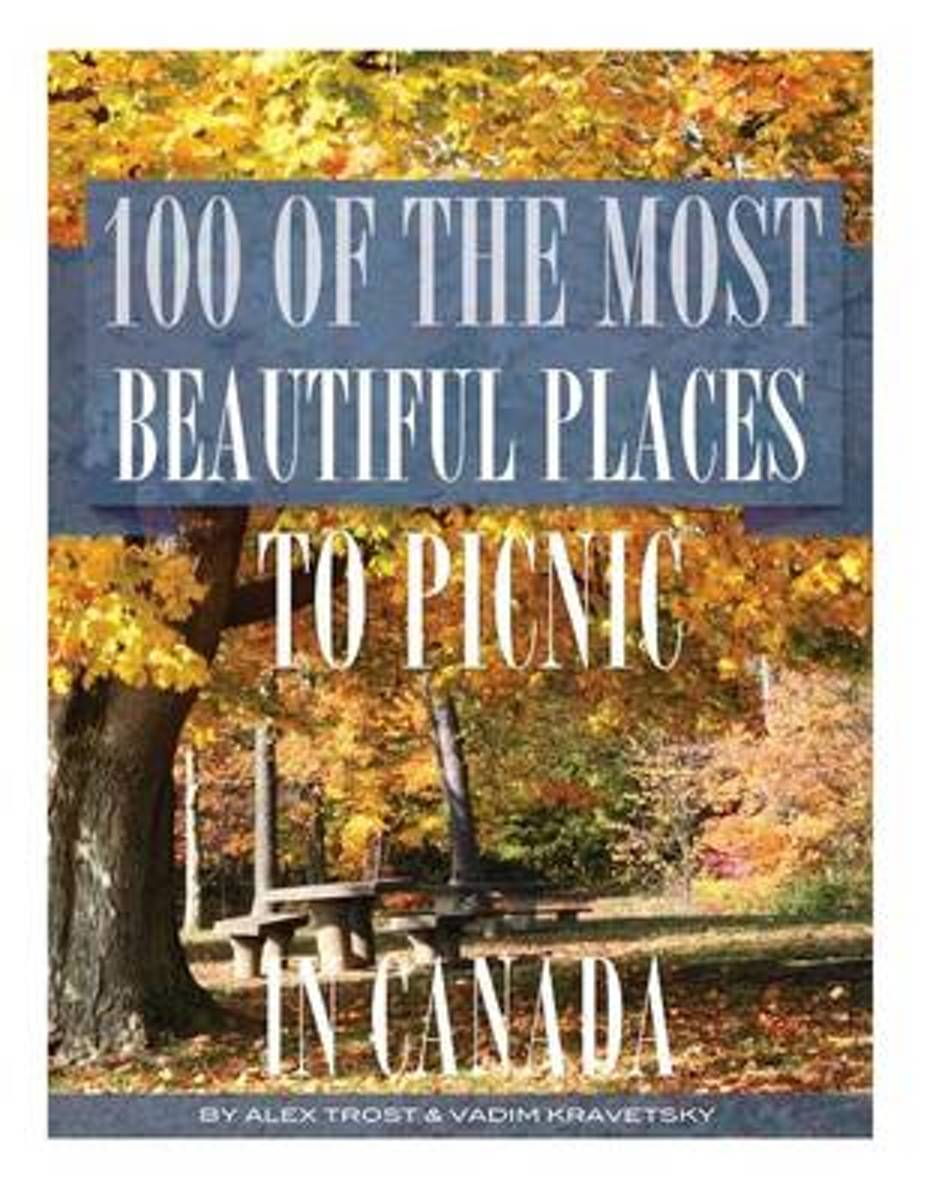 100 of the Most Beautiful Places to Picnic in Canada