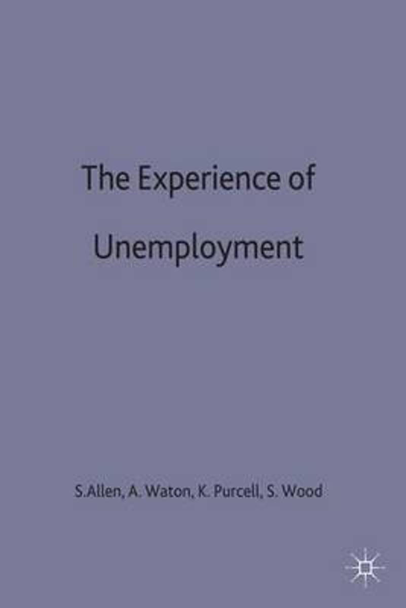 The Experience of Unemployment