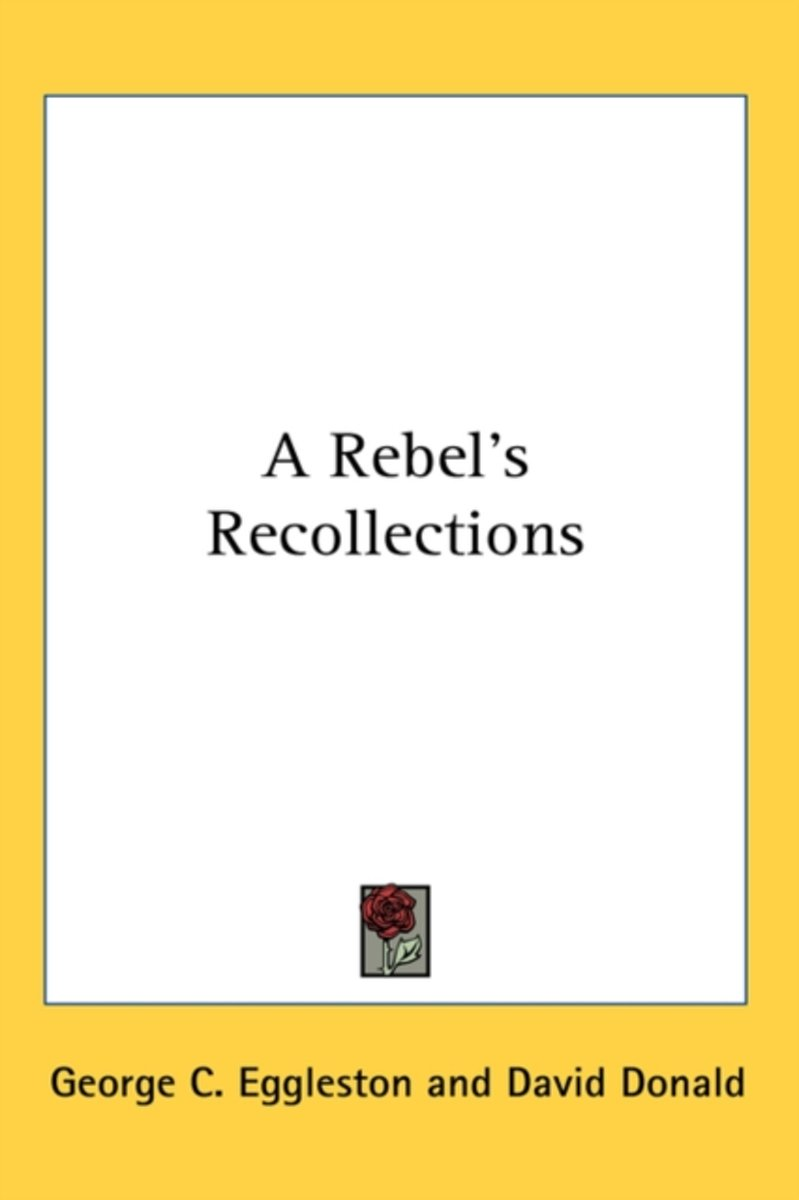 Eggleston, G: Rebel's Recollections