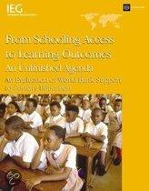 From Schooling Access to Learning Outcomes