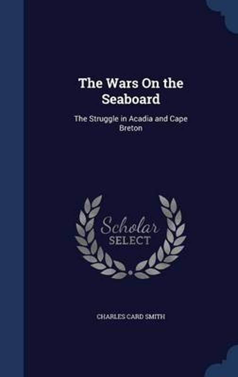 The Wars on the Seaboard