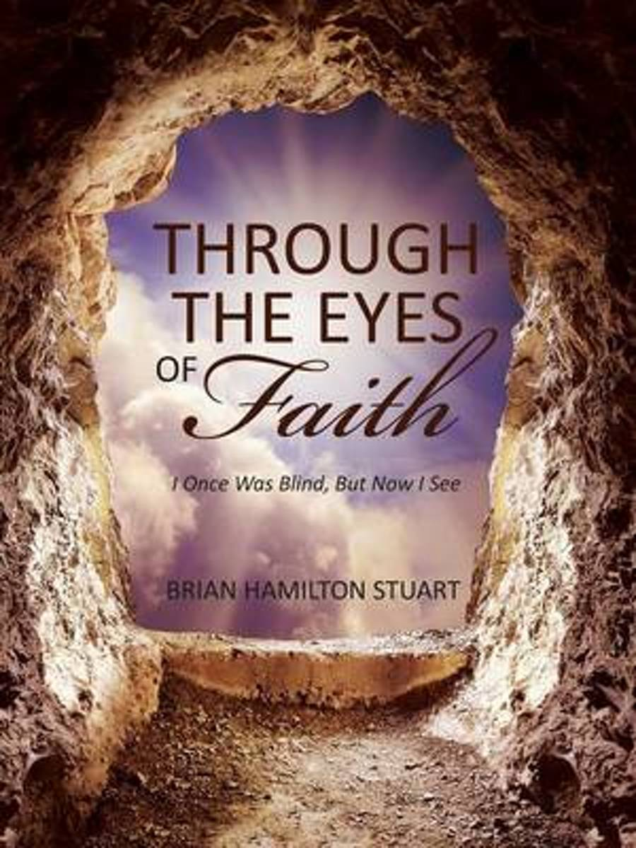 Through the Eyes of Faith