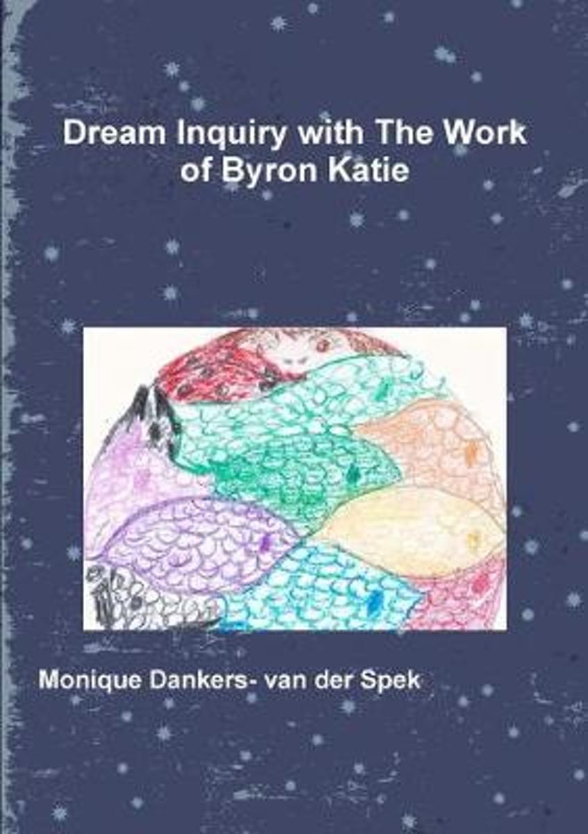 Dream Inquiry with The Work of Byron Katie