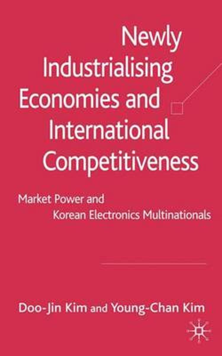 Newly Industrialising Economies and International Competitiveness