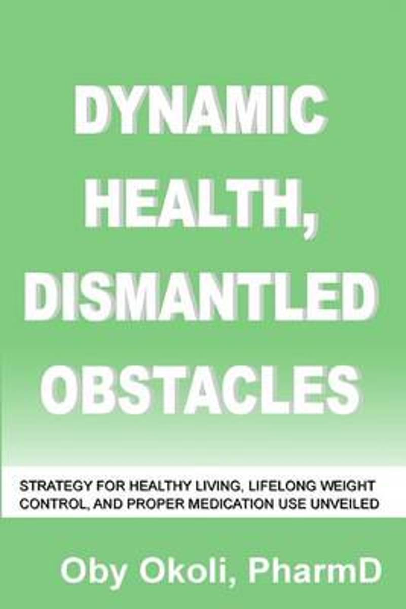 Dynamic Health Dismantled Obstacles