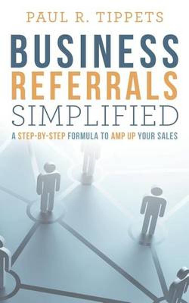 Business Referrals Simplified