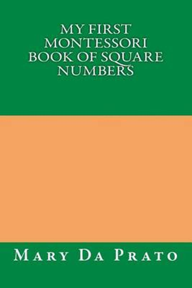 My First Montessori Book of Square Numbers