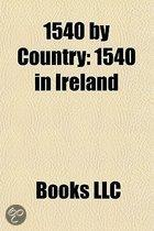 1540 By Country: 1540 In Ireland