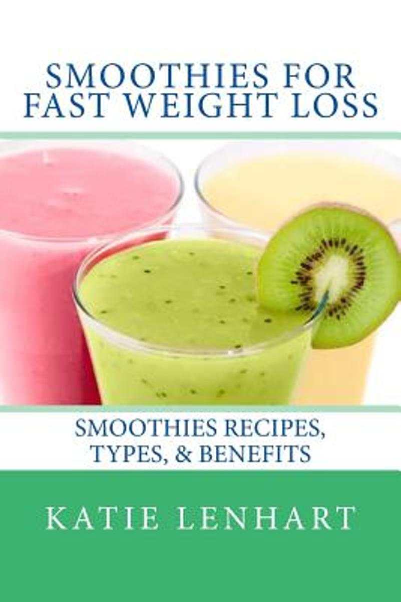 Smoothies for Fast Weight Loss