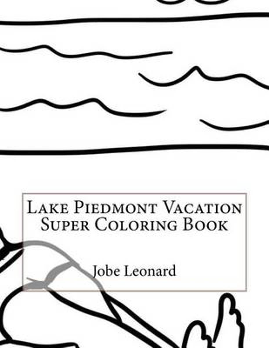 Lake Piedmont Vacation Super Coloring Book