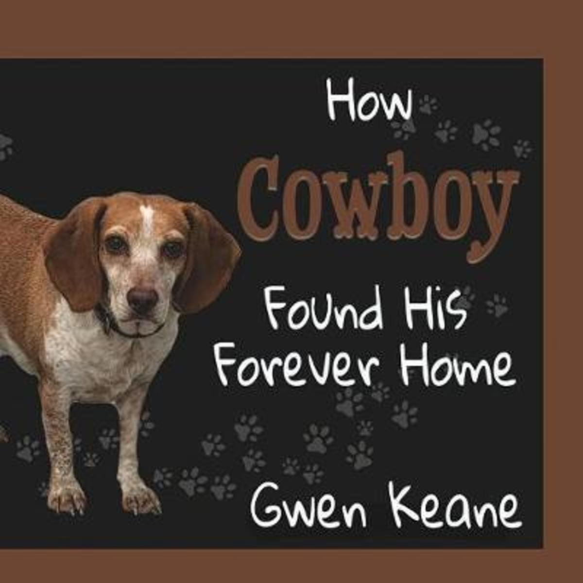 How Cowboy Found His Forever Home