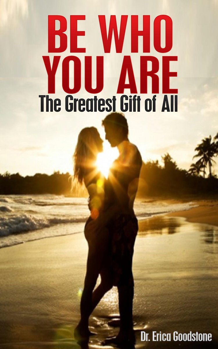 Be Who You Are: The Greatest Gift of All
