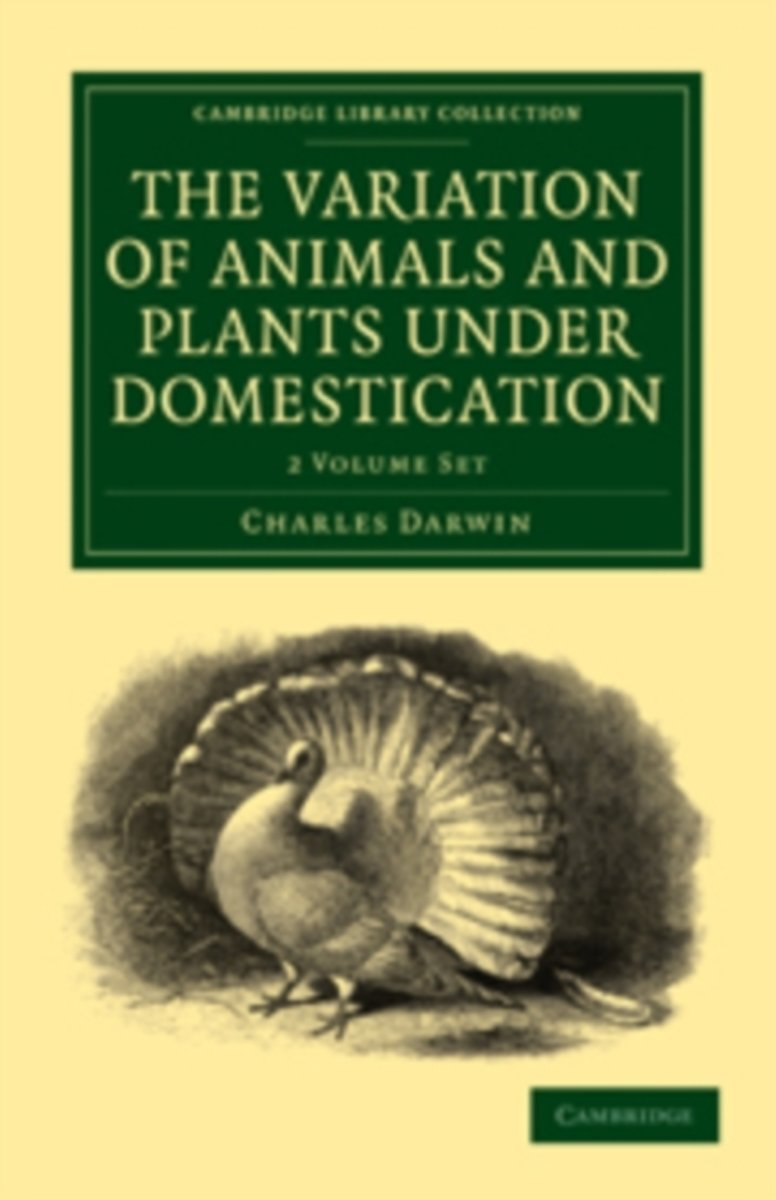 The Variation of Animals and Plants Under Domestication 2 Volume Paperback Set