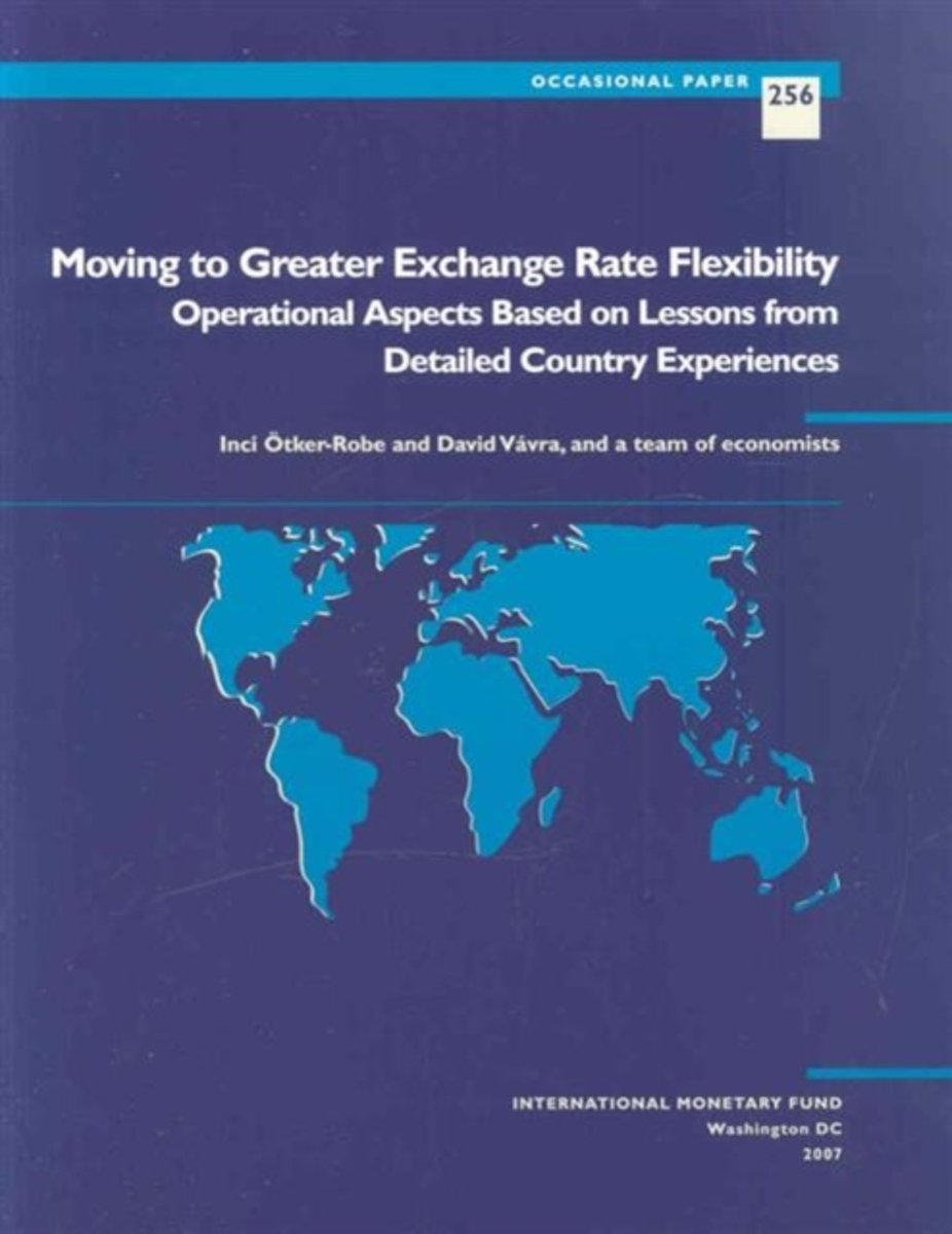 Moving to Greater Exchange Rate Flexibility