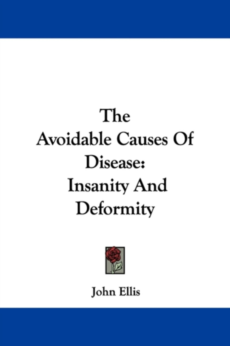 The Avoidable Causes of Disease