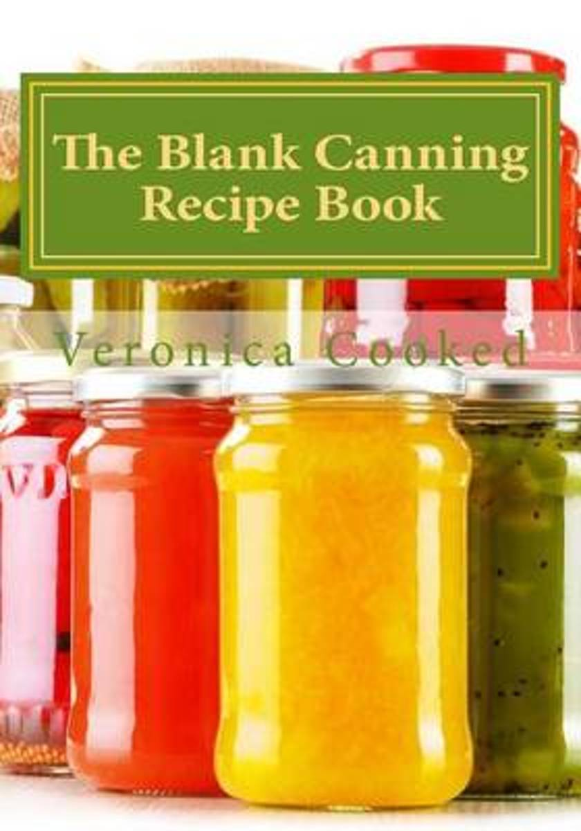 The Blank Canning Recipe Book