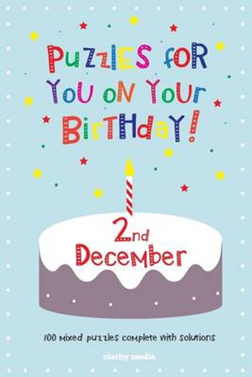 Puzzles for You on Your Birthday - 2nd December