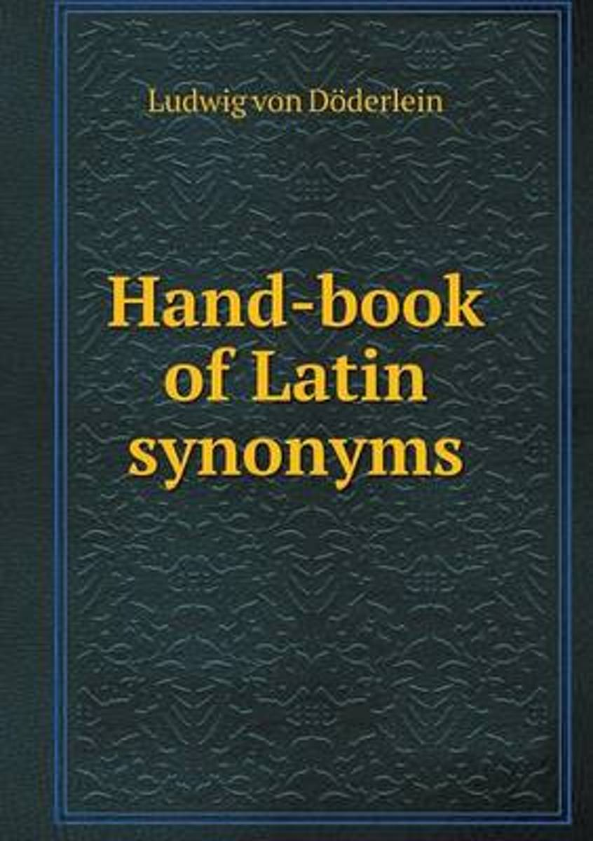 Hand-Book of Latin Synonyms