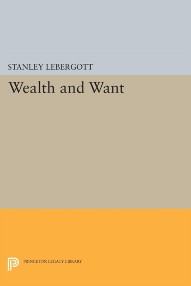 Wealth and Want