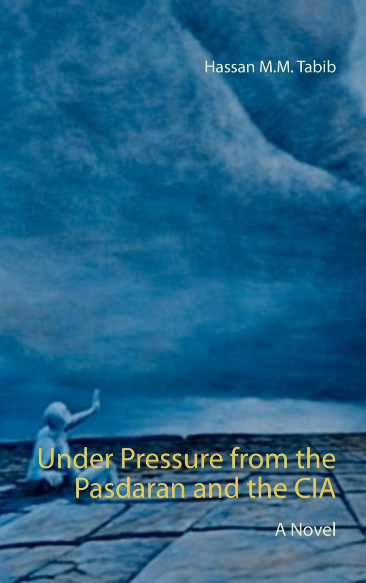 Under Pressure from the Pasdaran and the CIA