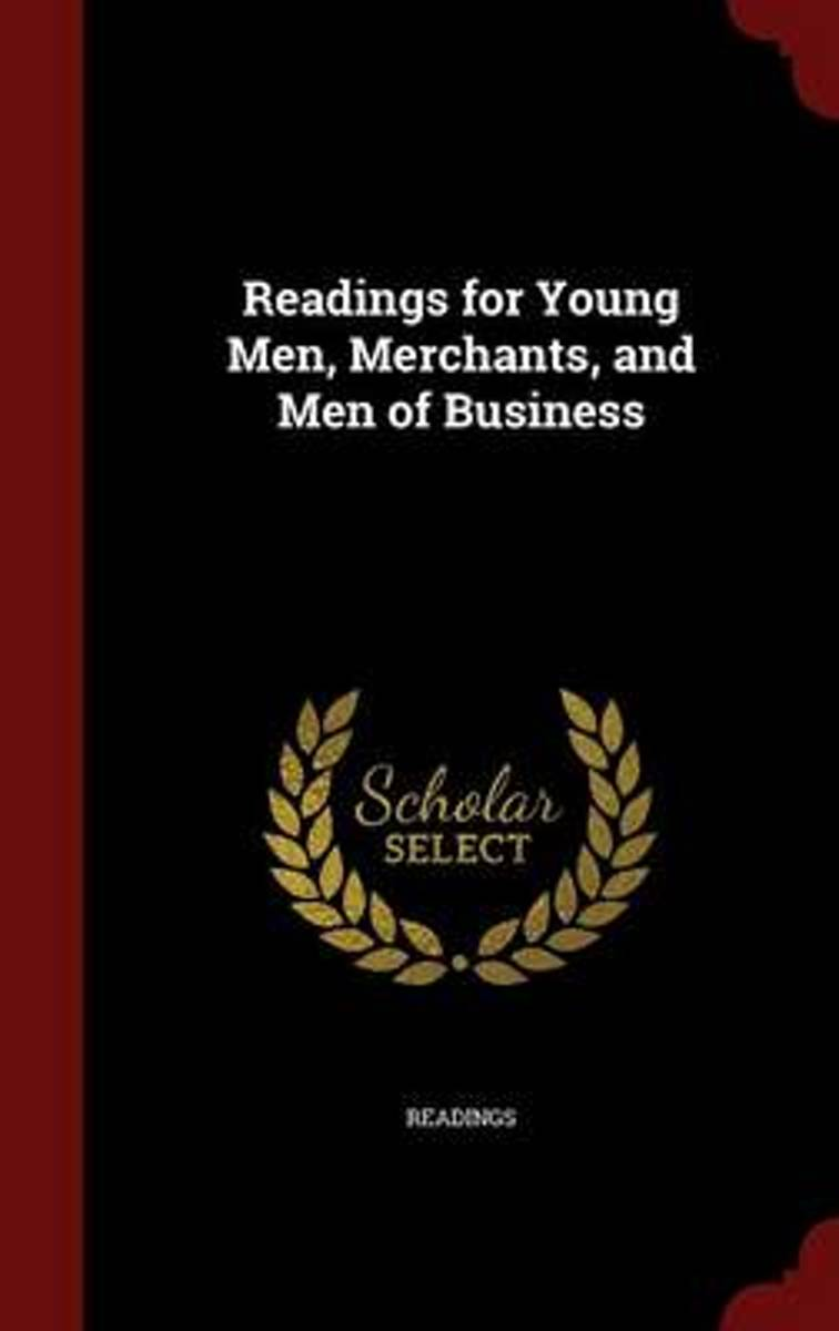 Readings for Young Men, Merchants, and Men of Business