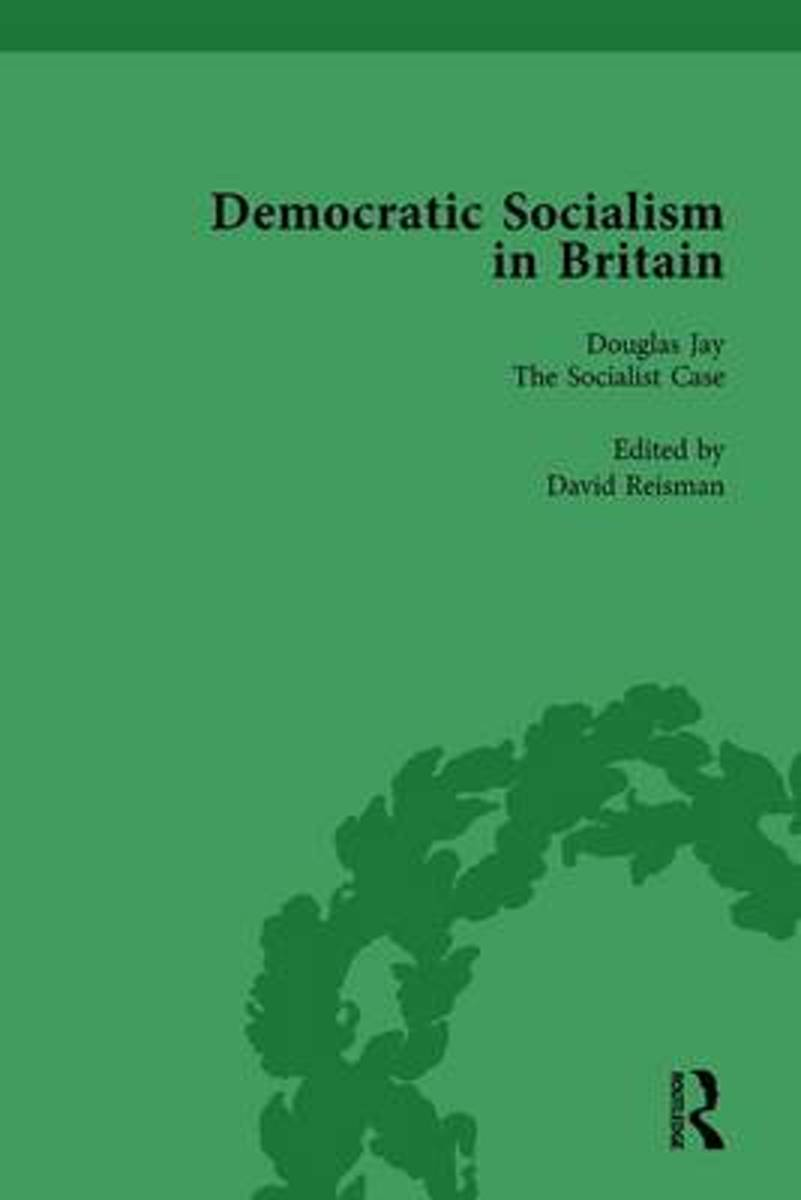 Democratic Socialism in Britain, Vol. 8