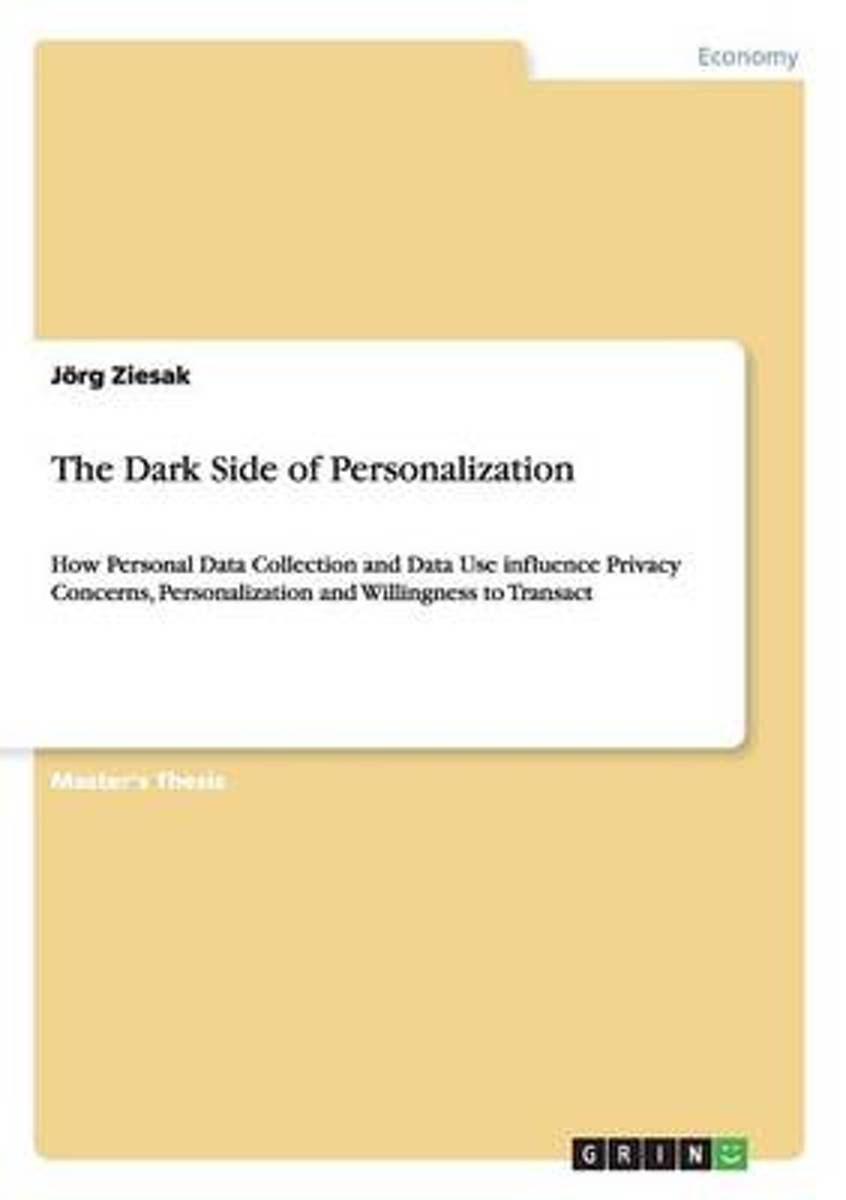 The Dark Side of Personalization
