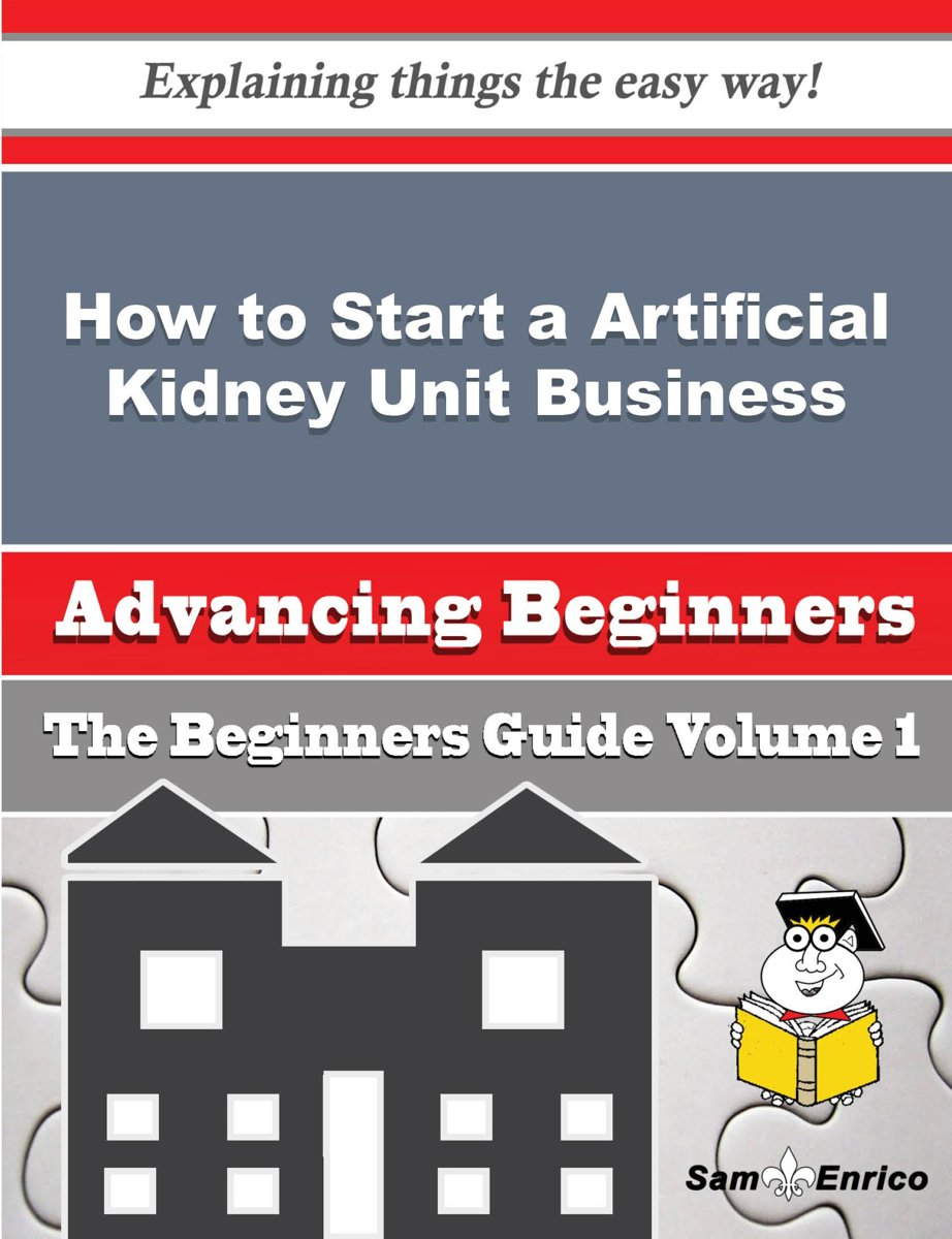 How to Start a Artificial Kidney Unit Business (Beginners Guide)