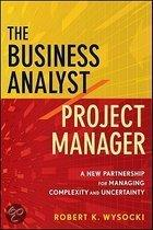 The Business Analyst/Project Manager