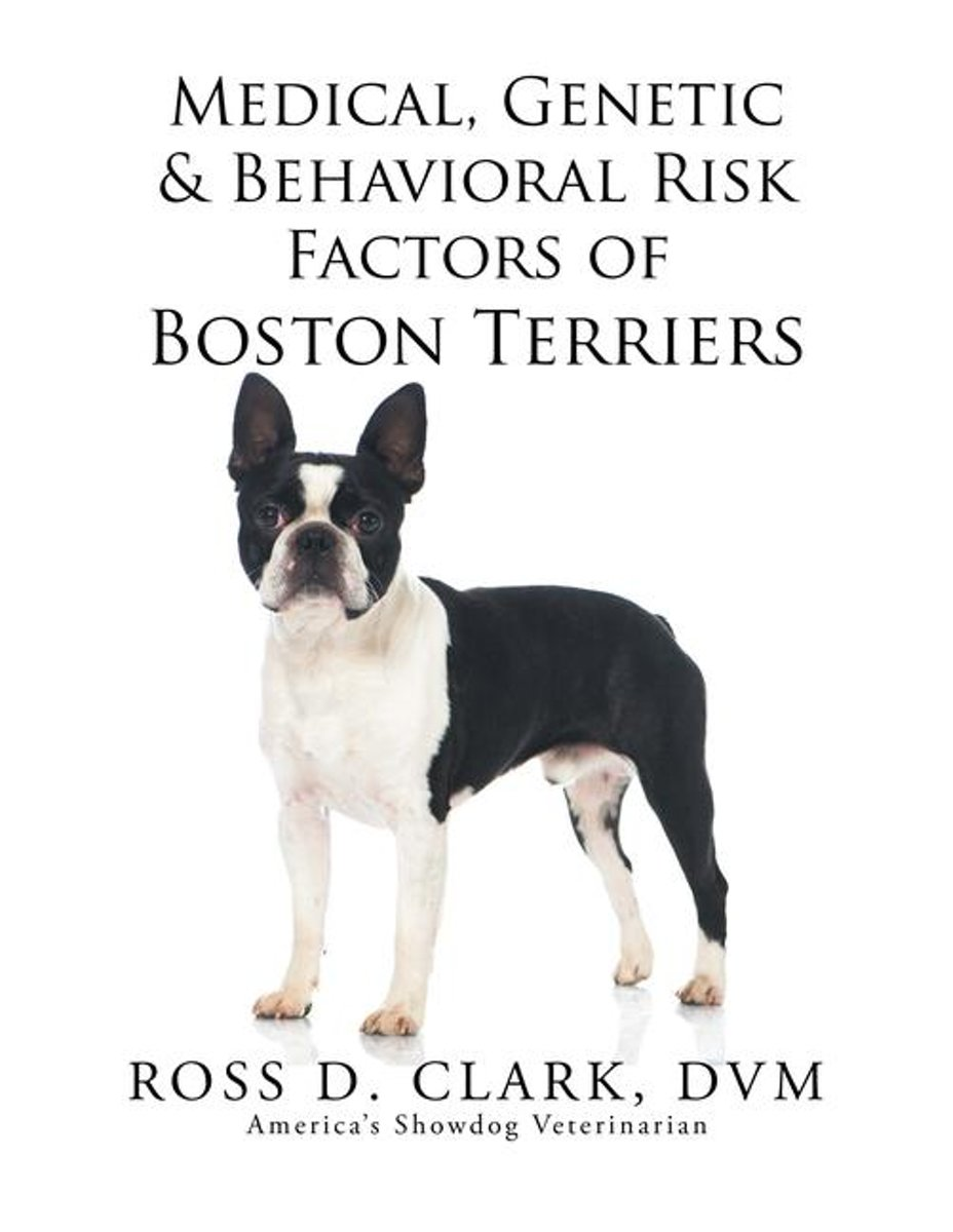 Medical, Genetic & Behavioral Risk Factors of Boston Terriers