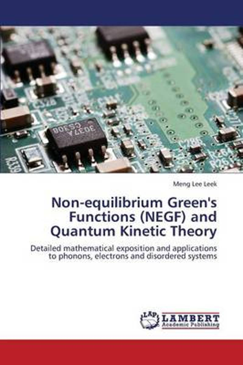 Non-Equilibrium Green's Functions (Negf) and Quantum Kinetic Theory
