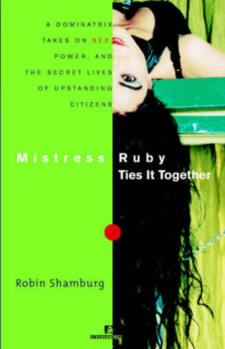 Mistress Ruby Ties It Together