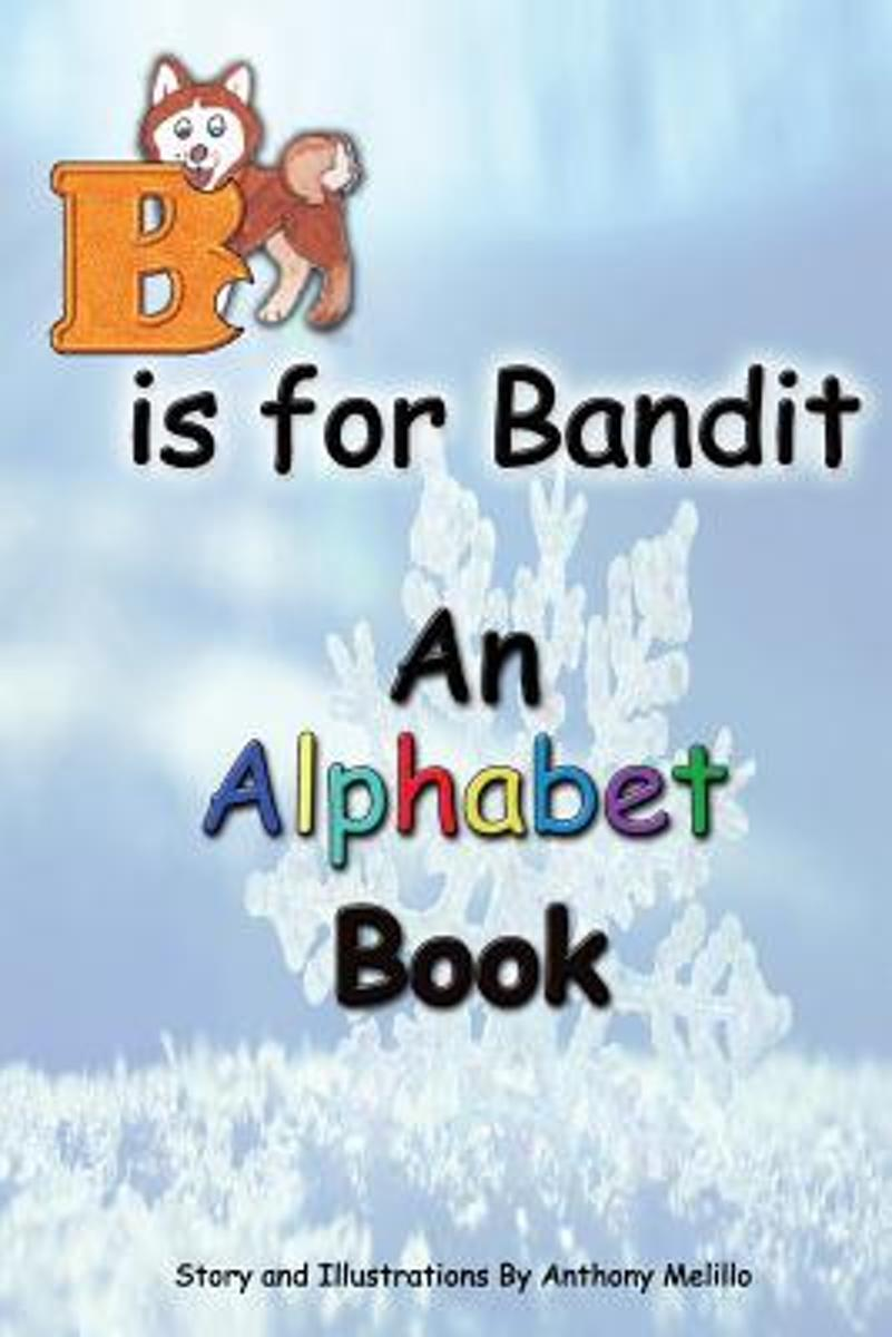 B Is for Bandit