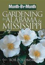 Month-By-Month Gardening in Alabama & Mississippi