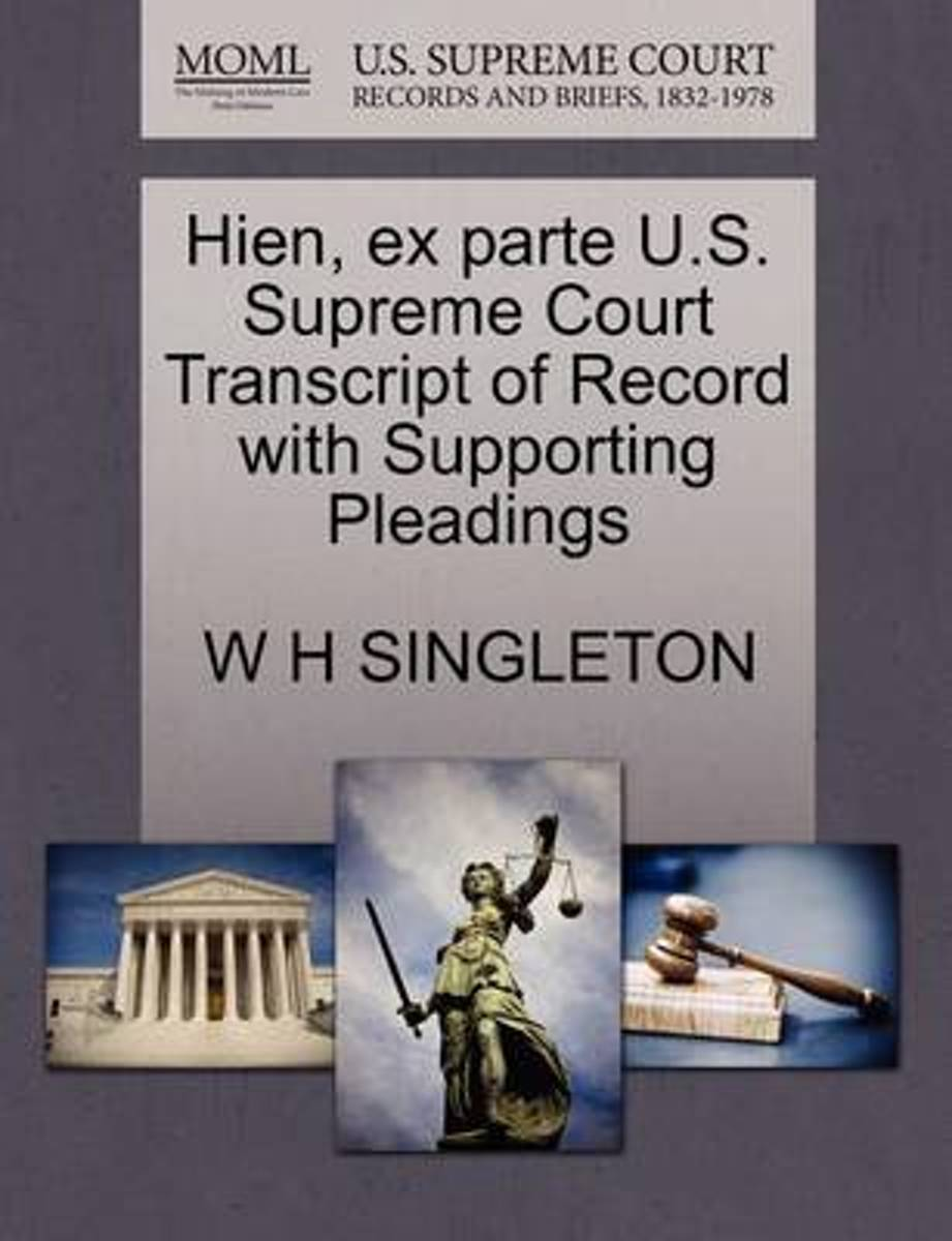 Hien, Ex Parte U.S. Supreme Court Transcript of Record with Supporting Pleadings