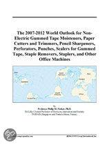 The 2007-2012 World Outlook for Non-Electric Gummed Tape Moisteners, Paper Cutters and Trimmers, Pencil Sharpeners, Perforators, Punches, Scalers For