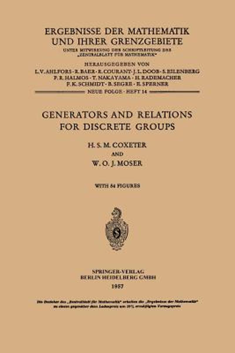 Generators and Relations for Discrete Groups
