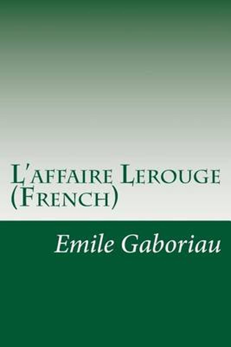 L'Affaire Lerouge (French)
