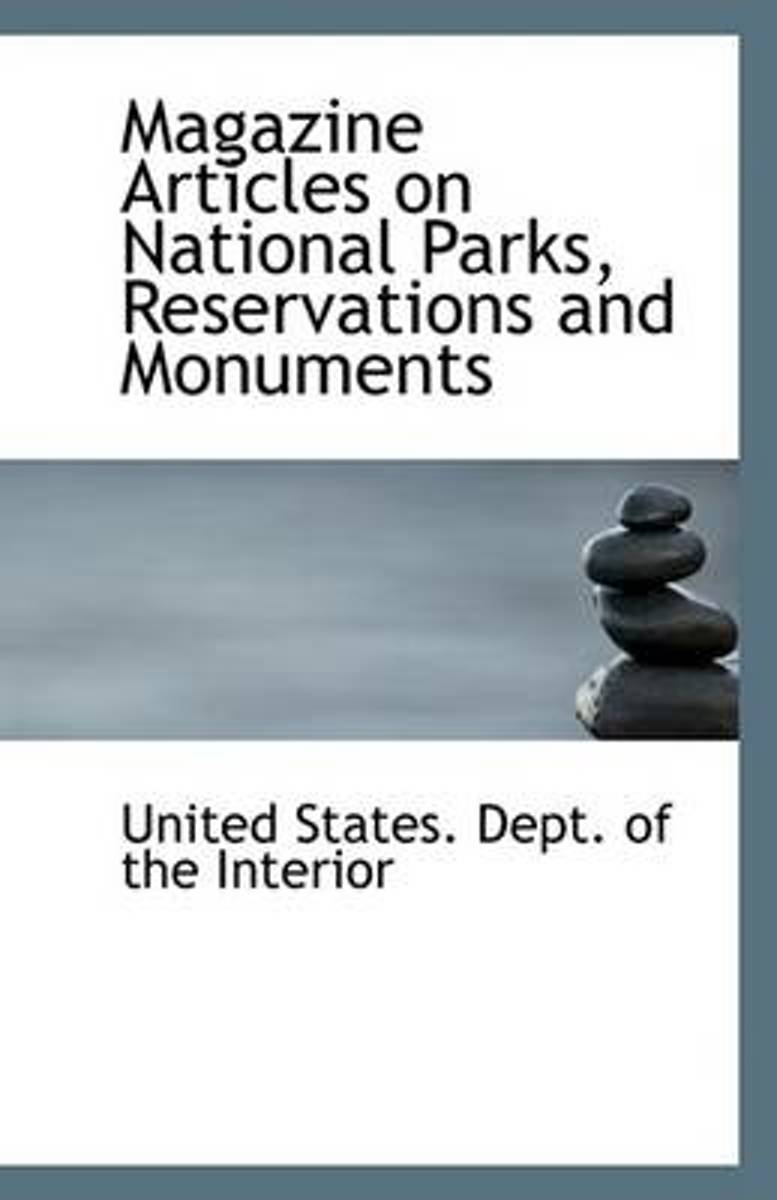 Magazine Articles on National Parks, Reservations and Monuments
