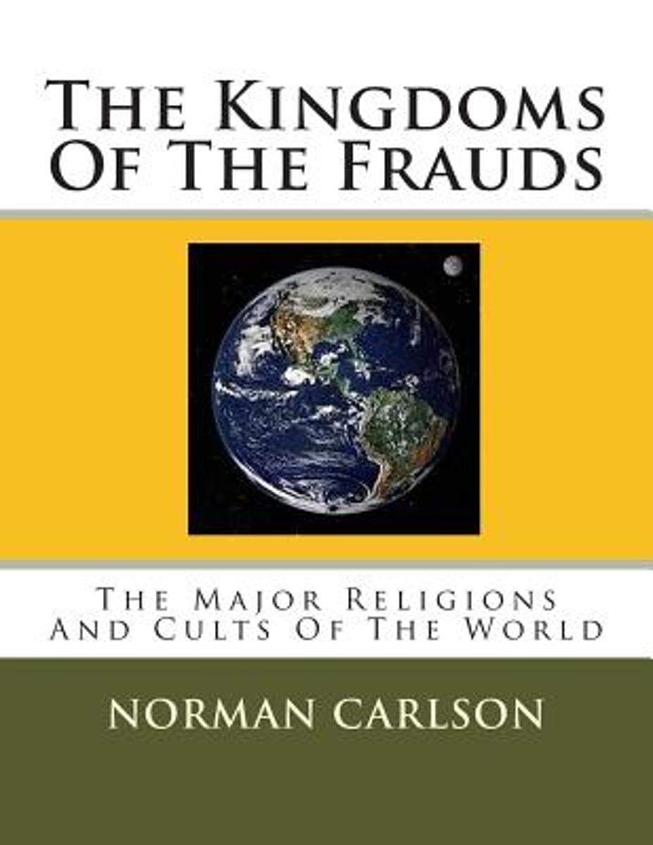 The Kingdoms of the Frauds