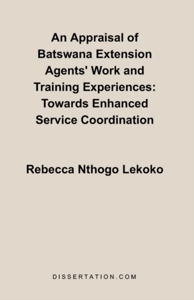 An Appraisal of Batswana Extension Agents' Work and Training Experiences