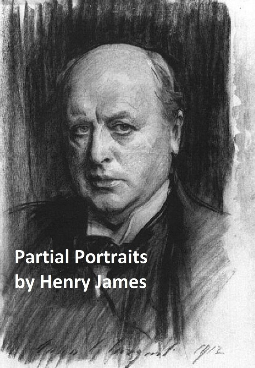 Partial Portraits (Including the Art of Fiction (Illustrated)