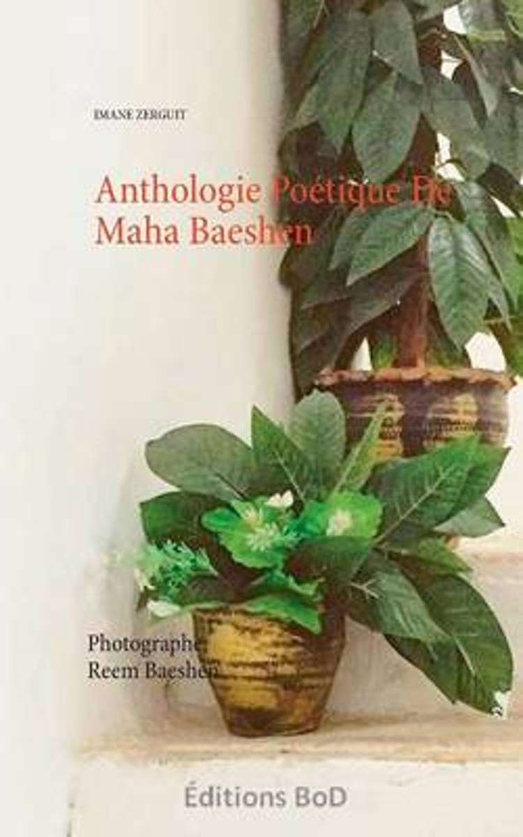 Anthologie Poetique de Maha Baeshen