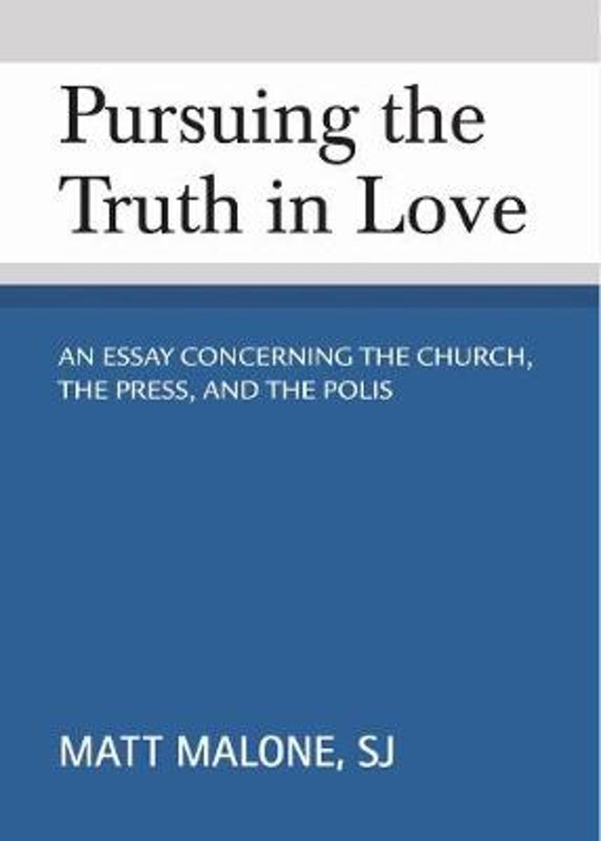 Pursuing the Truth in Love