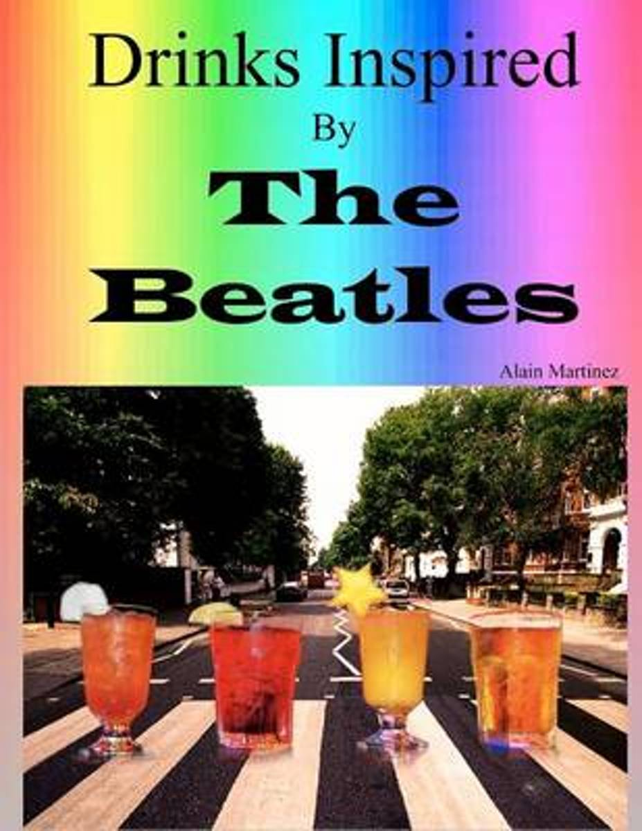 Drinks Inspired by the Beatles