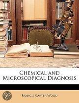 Chemical And Microscopical Diagnosis